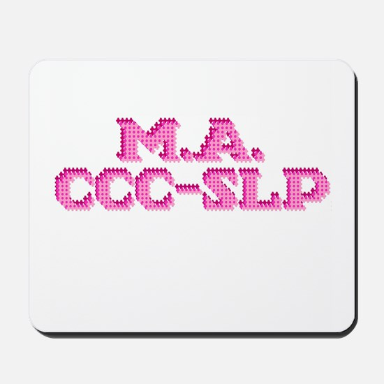 M.A. CCC-SLP Mousepad