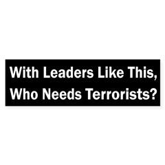 With Leaders Like This... (bumper sticker)