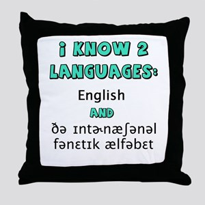 I KNOW 2 LANGUAGES Throw Pillow