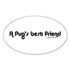 Pug's Best Friend Oval Sticker