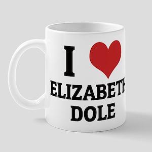 I Love Elizabeth Dole Mug