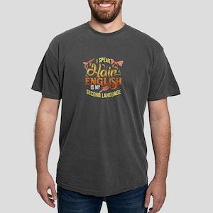 Speak Hair English Is My Second Language T-Shirt
