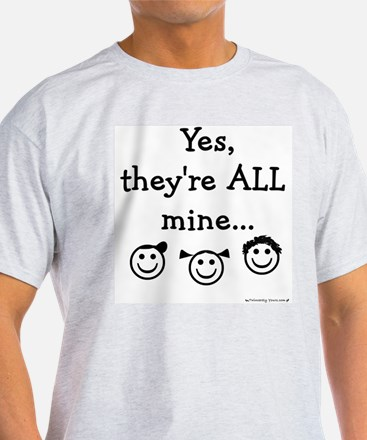 Yes, they are ALL Mine - TRP Ash Grey T-Shirt