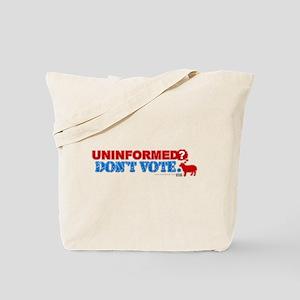 Uninformed Tote Bag