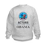 ACTORS FOR OBAMA Kids Sweatshirt