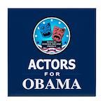 ACTORS FOR OBAMA Tile Coaster