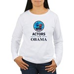 ACTORS FOR OBAMA Women's Long Sleeve T-Shirt