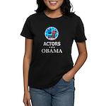 ACTORS FOR OBAMA Women's Dark T-Shirt