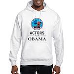 ACTORS FOR OBAMA Hooded Sweatshirt