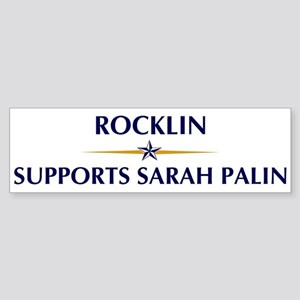 ROCKLIN supports Sarah Palin Bumper Sticker