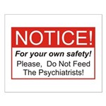 Notice / Psychiatrists Small Poster