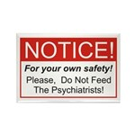 Notice / Psychiatrists Rectangle Magnet (10 pack)