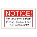 Notice / Psychiatrists Rectangle Sticker 10 pk)
