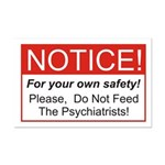 Notice / Psychiatrists Mini Poster Print