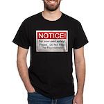 Notice / Psychiatrists Dark T-Shirt