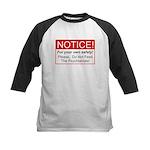 Notice / Psychiatrists Kids Baseball Jersey