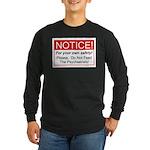 Notice / Psychiatrists Long Sleeve Dark T-Shirt