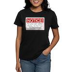 Notice / Psychiatrists Women's Dark T-Shirt