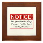 Notice / Psychiatrists Framed Tile