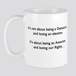 Losing Our Rights Mug