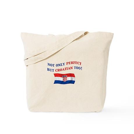 Perfect Croatian 2 Tote Bag
