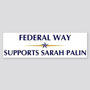 FEDERAL WAY supports Sarah Pa Bumper Sticker
