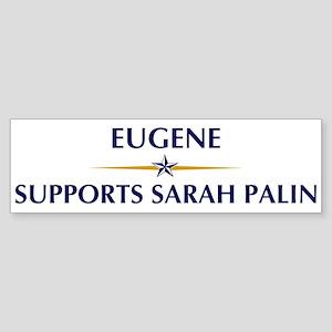 EUGENE supports Sarah Palin Bumper Sticker