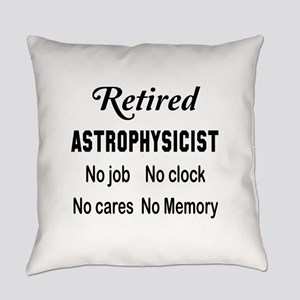 Retired Astrophysicist Everyday Pillow