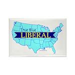 True Blue American LIBERAL | Rectangle Magnet