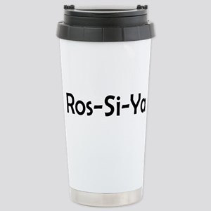 Ros-Si-Ya 16 oz Stainless Steel Travel Mug