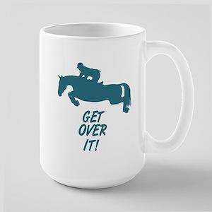Get Over It. Hunter Jumper Large Mug