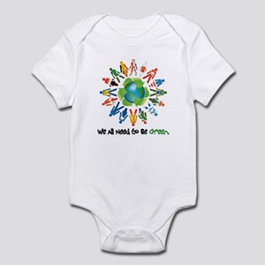 All Need to Be Green Infant Bodysuit