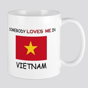 Somebody Loves Me In VIETNAM Mug