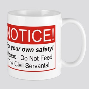 Notice / Civil Servants Mug