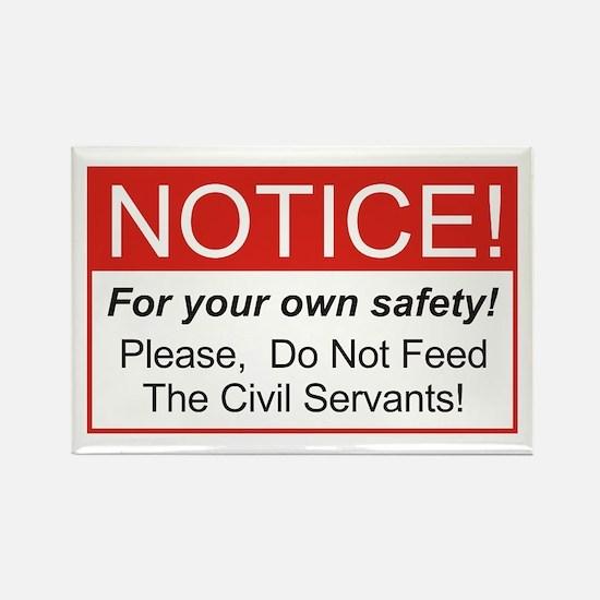 Notice / Civil Servants Rectangle Magnet