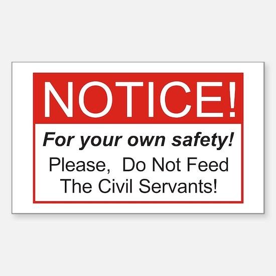 Notice / Civil Servants Rectangle Decal