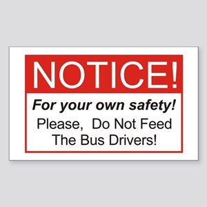 Notice / Bus Drivers Rectangle Sticker