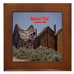 Bailout This! Framed Tile