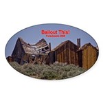 Bailout This! Oval Sticker (10 pk)