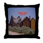 Bailout This! Throw Pillow