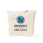 BROADWAY FOR OBAMA Tote Bag