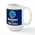 BROADWAY FOR OBAMA Dark Large Mug