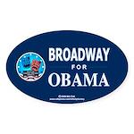 BROADWAY FOR OBAMA Oval Sticker