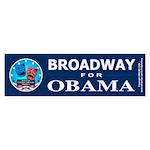 BROADWAY FOR OBAMA Bumper Sticker (10 pk)