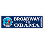 BROADWAY FOR OBAMA Bumper Sticker