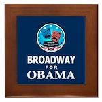 BROADWAY FOR OBAMA Framed Tile