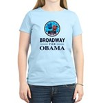BROADWAY FOR OBAMA Women's Light T-Shirt