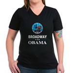 BROADWAY FOR OBAMA Women's V-Neck Dark T-Shirt