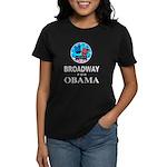 BROADWAY FOR OBAMA Women's Dark T-Shirt