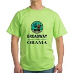 BROADWAY FOR OBAMA Green T-Shirt